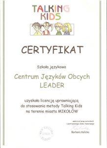 Zaświadczenie o uzyskaniu licencji uprawniającej do stosowania metody TALKING KIDS na terenie miasta Mikołów